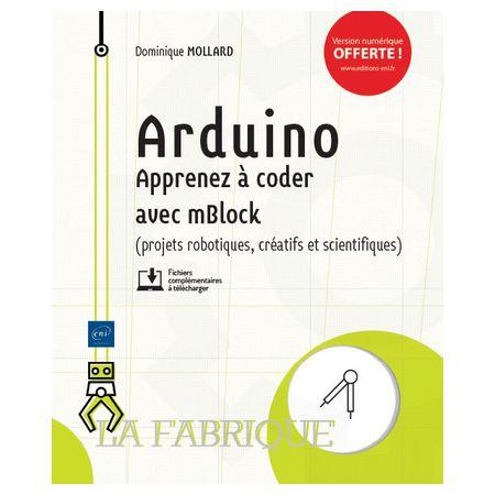 Arduino - Apprenez à coder avec mBlock
