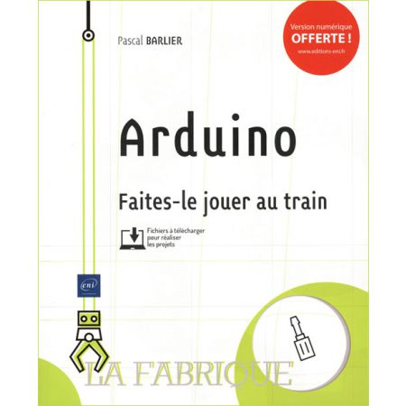 Arduino – Faites-le jouer au train