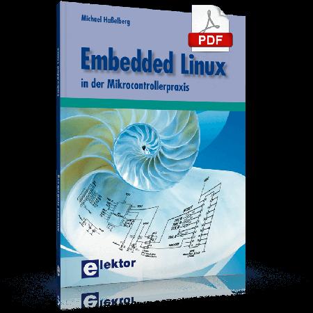 Embedded Linux in der Mikrocontrollerpraxis (PDF)
