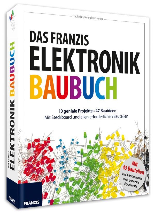 Das Franzis Elektronik Baubuch