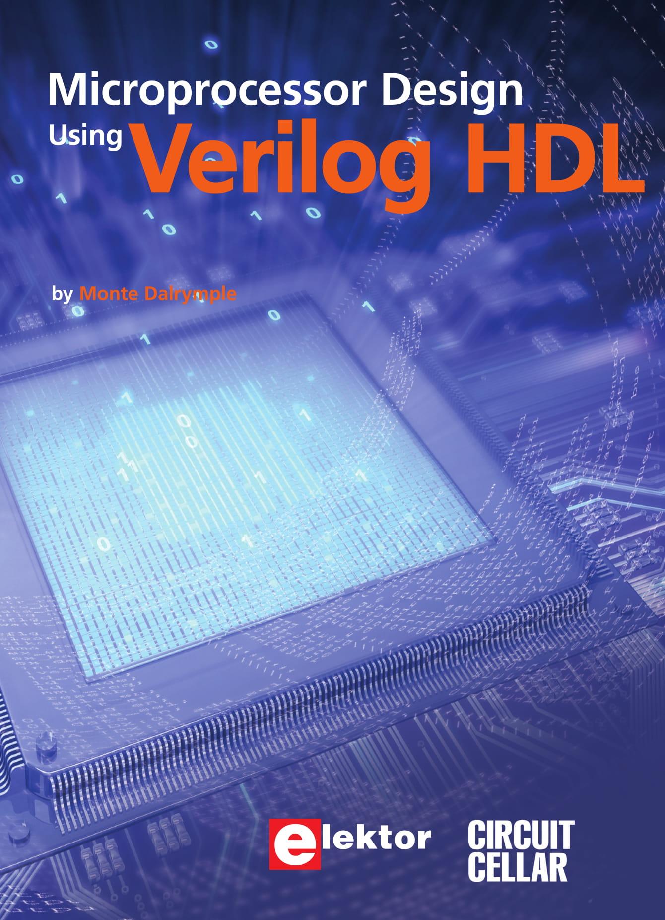 Microprocessor Design Using Verilog HDL (E-book)