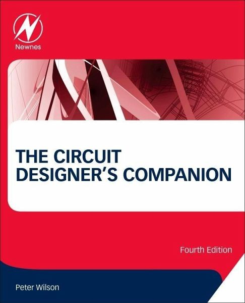 The Circuit Designer's Companion (3rd Edition)